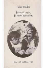 Jó estét nyár, jó estét szerelem - Fejes Endre - Régikönyvek