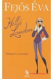 Helló, London - Fejős Éva - Régikönyvek