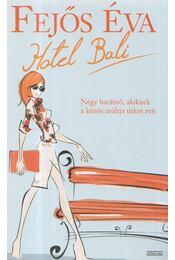 Hotel Bali - Fejős Éva - Régikönyvek