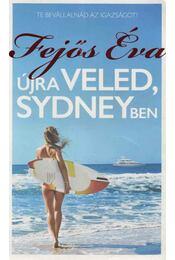 Újra veled, Sydneyben - Fejős Éva - Régikönyvek