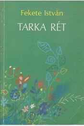 Tarka rét - Fekete István - Régikönyvek
