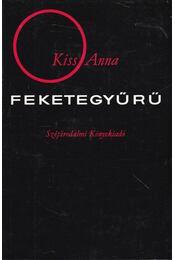Feketegyűrű - Kiss Anna - Régikönyvek