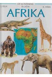 Afrika - Felix, Jiri - Régikönyvek