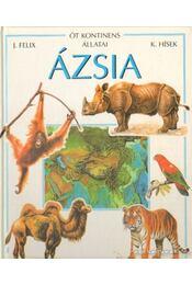 Ázsia - Felix, Jiri - Régikönyvek