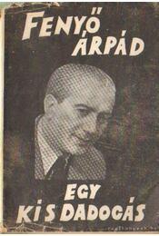 Egy kis dadogás - Fenyő Árpád - Régikönyvek