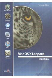 Mac OS X Leopard kézikönyv - Ferenczy Gábor - Régikönyvek