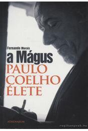 A Mágus - Fernando Morais - Régikönyvek