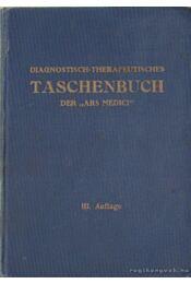 Diagnostisch-Therapeutisches Taschenbuch der Ars Medici - Feurring, Alfred, Ostermann, Max, Pollmer, Leopold, Stransky, Eugen - Régikönyvek