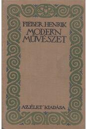 Modern művészet - Fieber Henrik - Régikönyvek