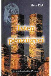 Isten pénzügyei - Fiers Elek - Régikönyvek