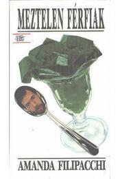 Meztelen férfiak - Filipacchi, Amanda - Régikönyvek