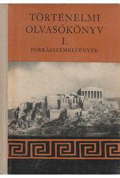 Történelmi olvasókönyv I. - Filla István, Waczulik Margit, Hahn István - Régikönyvek