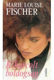 Kiharcolt boldogság - Fischer, Marie Louise - Régikönyvek