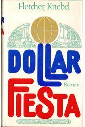 Dollar Fiesta - Fletcher Knebel - Régikönyvek