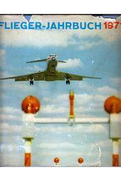 Flieger-Jahrbuch 1971 - Régikönyvek