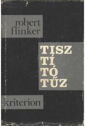 Tisztítótűz - Flinker, Robert - Régikönyvek