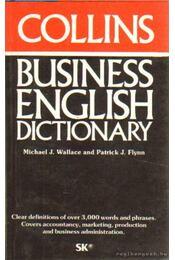 Collins Business English Dictionary - Flynn, Patric J., Wallace, Michael J. - Régikönyvek