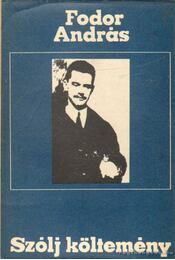 Szólj költemény - Fodor András - Régikönyvek