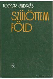 Szülöttem föld - Fodor András - Régikönyvek