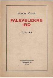 Falevelekre ird - Fodor József - Régikönyvek