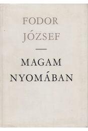 Magam nyomában - Fodor József - Régikönyvek