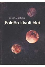 Földön kívüli élet - Fodor L. István - Régikönyvek