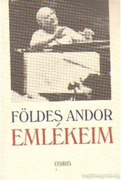 Emlékeim - Földes Andor - Régikönyvek