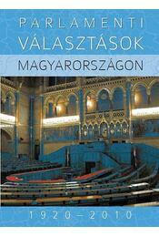 Parlamenti választások Magyarországon 1920–2010 - Földes György, Hubai László - Régikönyvek