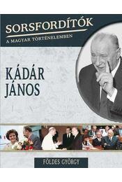 Kádár János - Földes György - Régikönyvek
