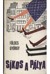 Síkos a pálya - Földes György - Régikönyvek