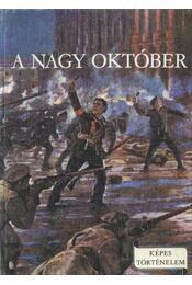 A Nagy Október - Földes Péter - Régikönyvek