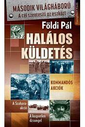 Halálos küldetés - Földi Pál - Régikönyvek