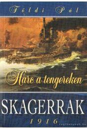 Skagerrak 1916 / Csuzima 1905 - Földi Pál - Régikönyvek