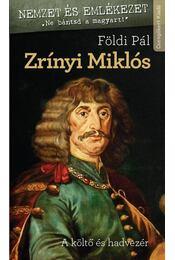Zrínyi Miklós - Földi Pál - Régikönyvek
