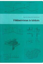 Földméréstan és kitűzés - Papp Dóra, Kálmán Tibor, Szabó Krisztián - Régikönyvek