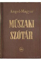Angol-Magyar Műszaki Szótár - Fonó Lajos - Régikönyvek