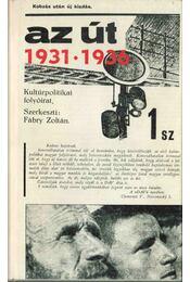 Az út 1931-1936 - Fónod Zoltán - Régikönyvek