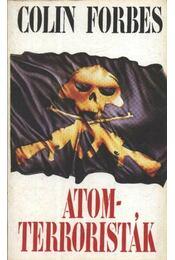Atomterroristák - Forbes, Colin - Régikönyvek
