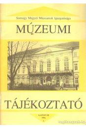 Múzeumi Tájékoztató 1994/1 - Forrai Márta - Régikönyvek
