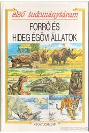 Forró és hideg égövi állatok - Régikönyvek