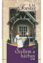 Szellem a házban - FORSTER, E.M. - Régikönyvek