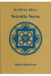 Scientia Sacra - Hamvas Béla - Régikönyvek