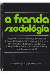 A francia szociológia - Ferge Zsuzsa - Régikönyvek