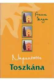 Napsütötte Toszkána - Frances Mayes - Régikönyvek