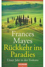 Rückkehr ins Paradies - Frances Mayes - Régikönyvek