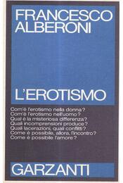 L'erotismo - Francesco ALBERONI - Régikönyvek