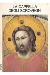 La capella degli Scrovegni - Francesco Cessi - Régikönyvek
