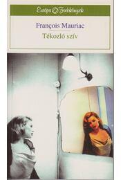 Tékozló szív - Francois Mauriac - Régikönyvek
