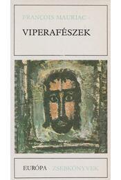 Viperafészek - Francois Mauriac - Régikönyvek