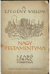 A szegény Villon Nagy testamentuma - Francois Villon - Régikönyvek